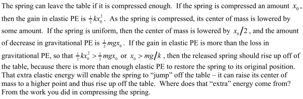 1 Conceptual Questions 1. You have two springs that are identical except that spring 1 is stiffer than spring 2.