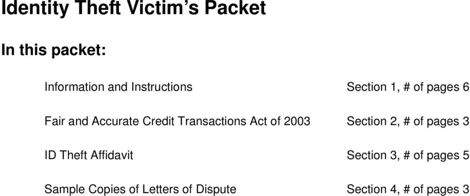 Transactions Act of 2003 Section 2, # of pages 3 ID Theft Affidavit