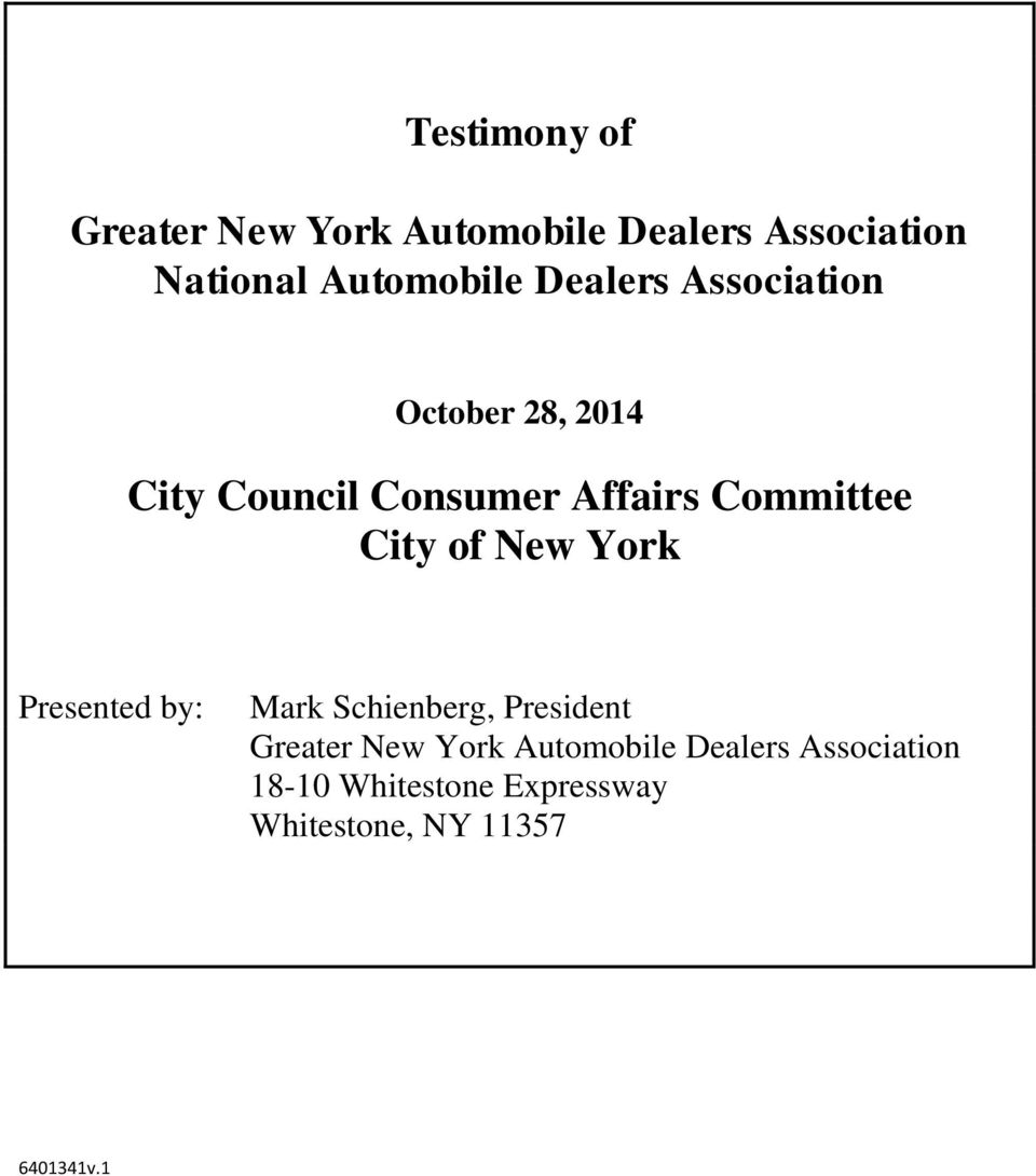 Committee City of New York Presented by: Mark Schienberg, President Greater