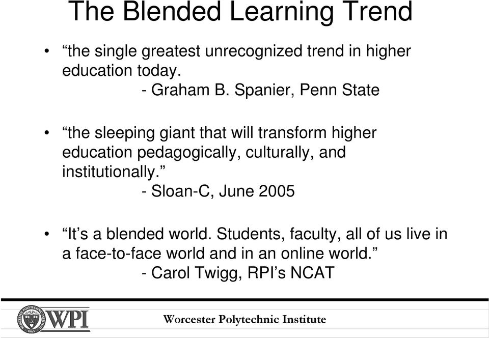 Spanier, Penn State the sleeping giant that will transform higher education pedagogically,