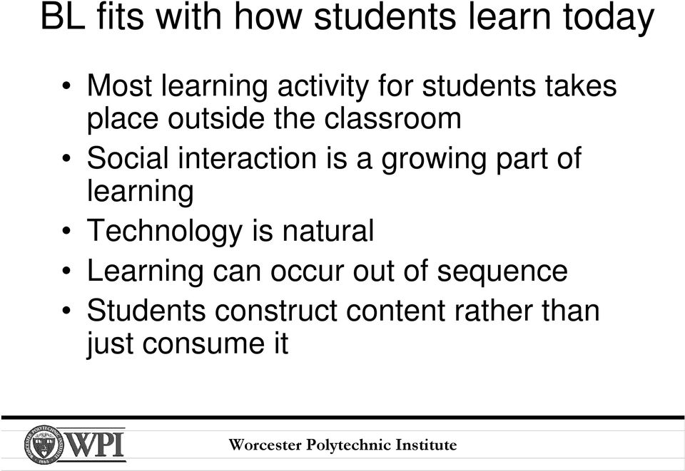 growing part of learning Technology is natural Learning can occur