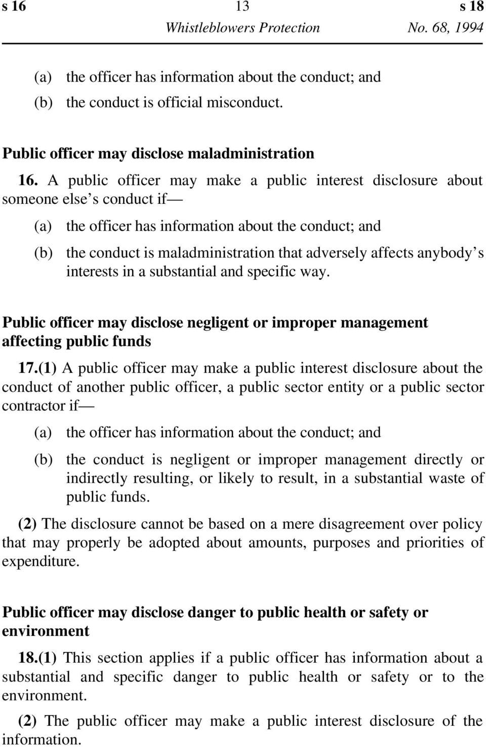 anybody s interests in a substantial and specific way. Public officer may disclose negligent or improper management affecting public funds 17.
