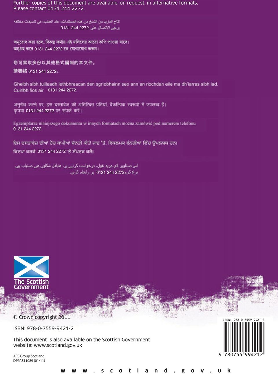 Crown copyright 2011 ISBN: 978-0-7559-9421-2 ISBN: 978-0-7559-9421-2 This document is