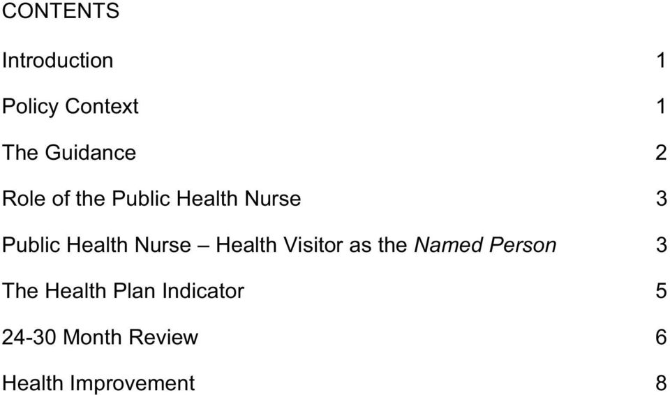 Nurse Health Visitor as the Named Person 3 The Health
