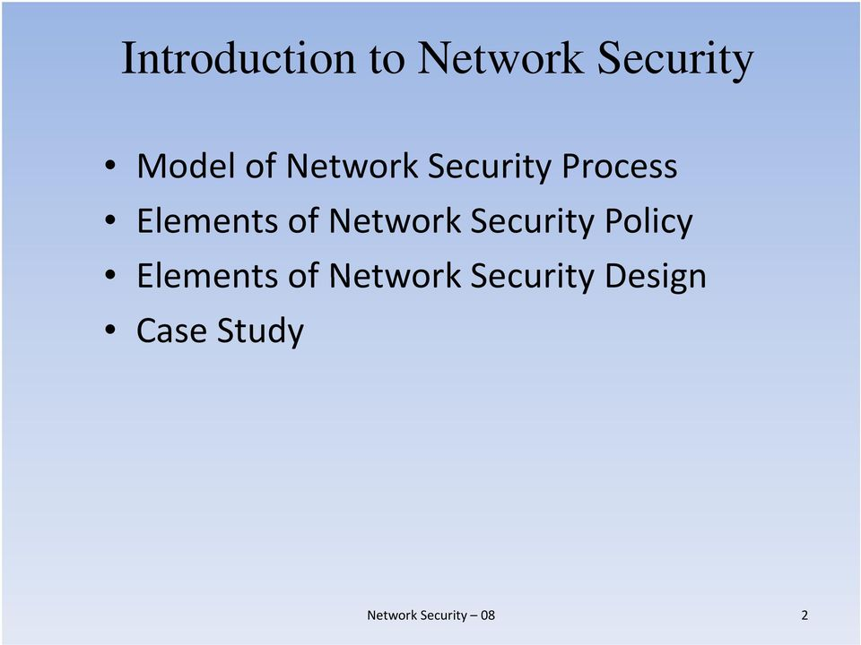 Elements of Network Security Policy