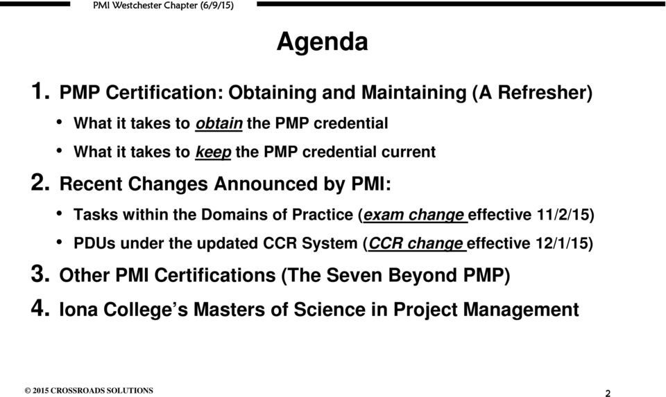 takes to keep the PMP credential current 2.