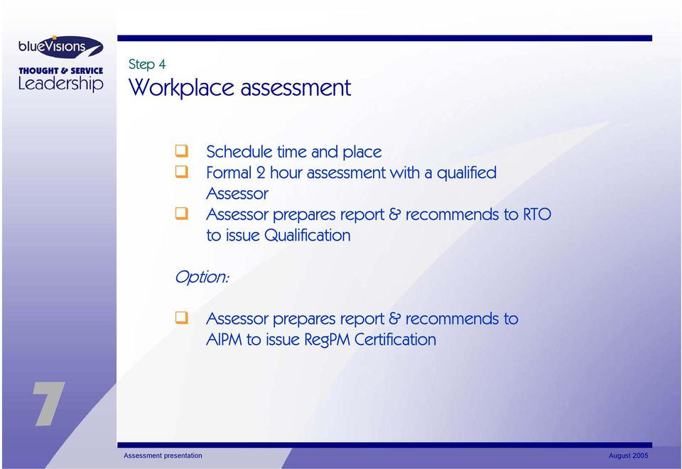 report & recommends to RTO to issue Qualification Option: