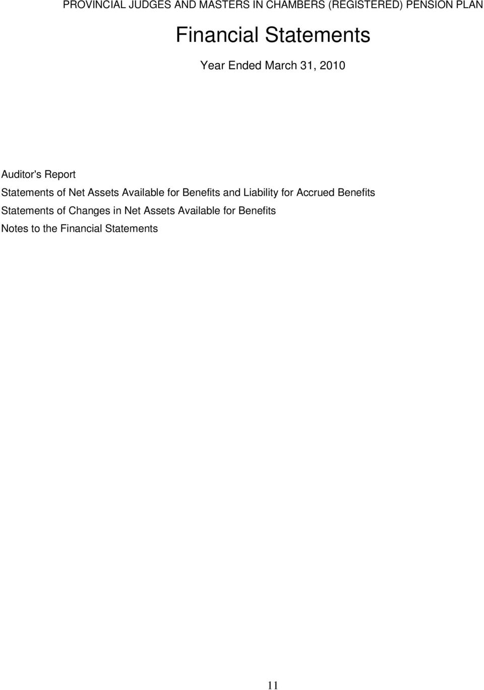 Assets Available for Benefits and Liability for Accrued Benefits Statements