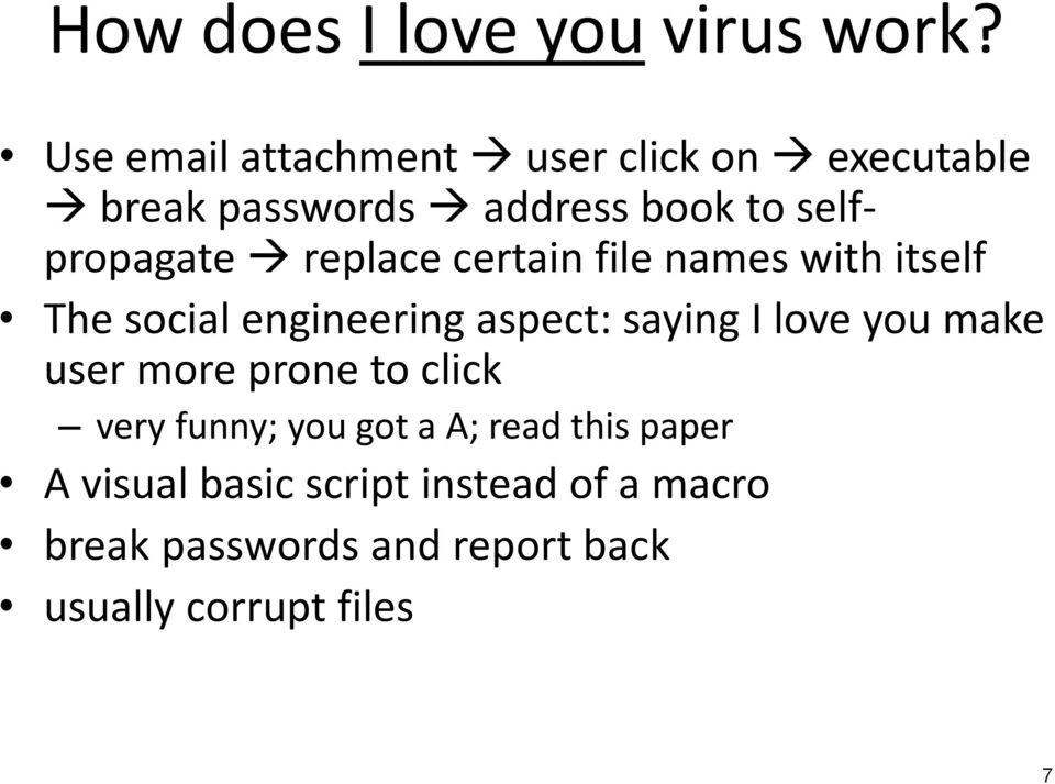 replace certain file names with itself The social engineering aspect: saying I love you make