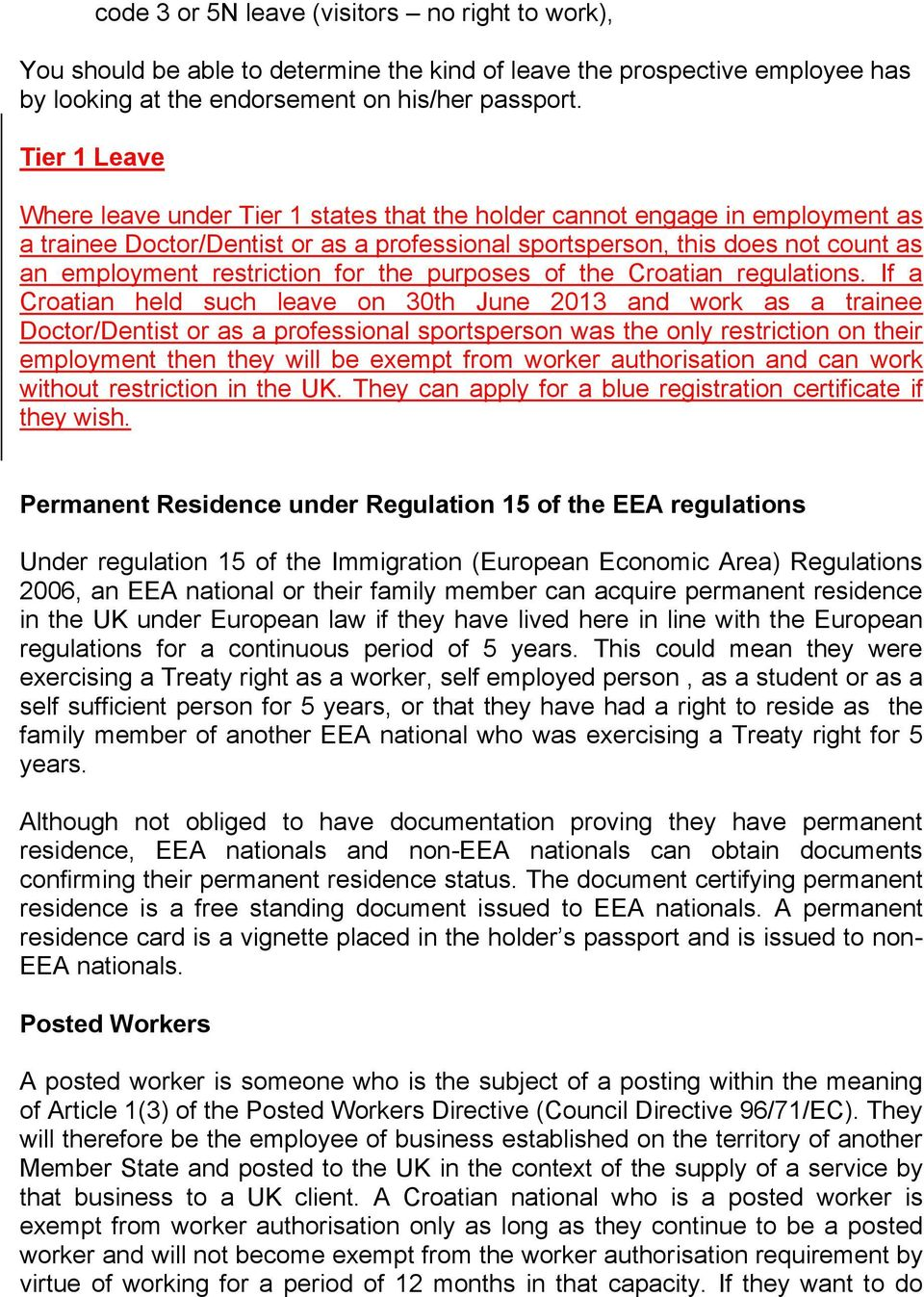 restriction for the purposes of the Croatian regulations.