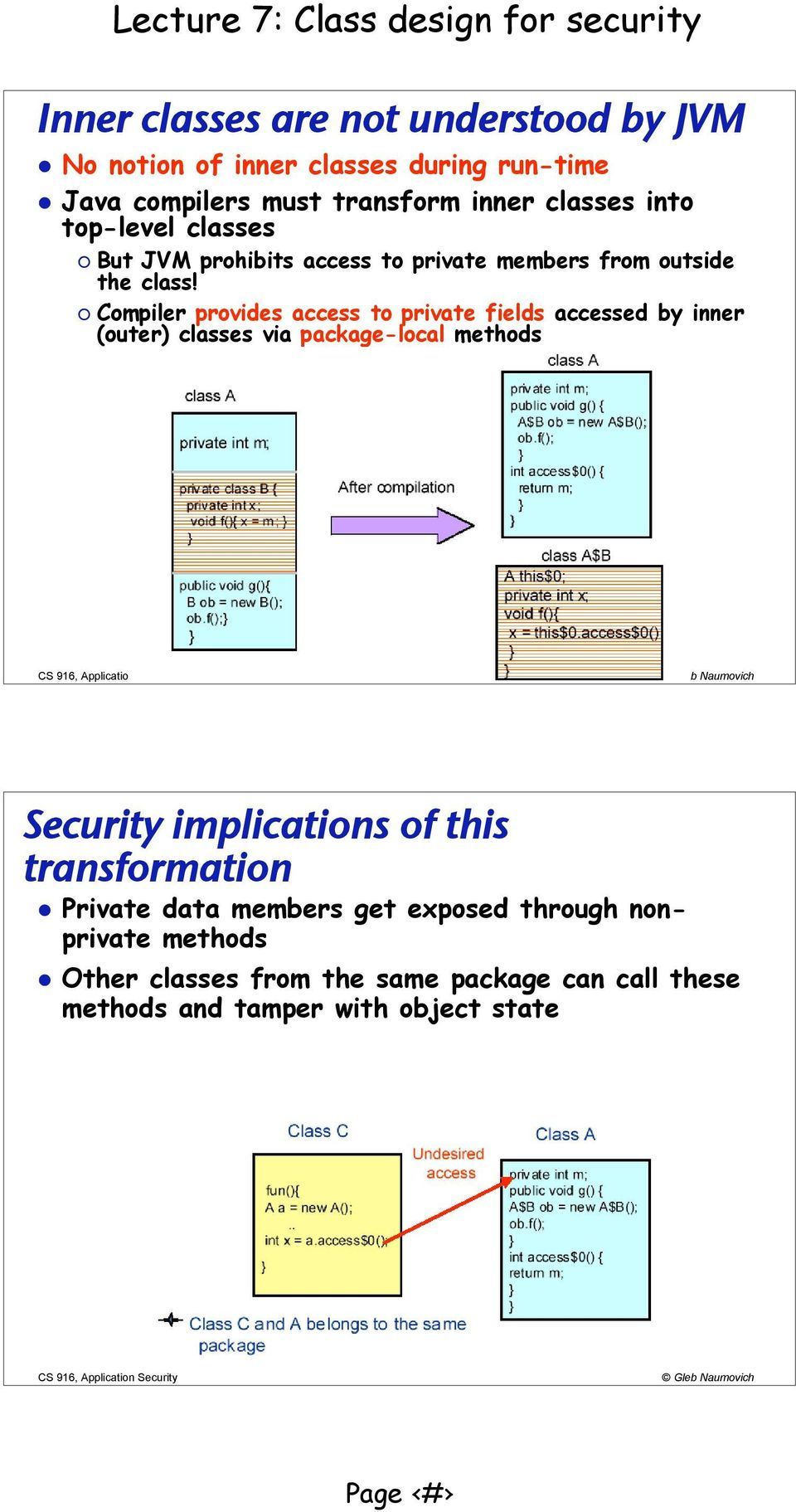 Compiler provides access to private fields accessed by inner (outer) classes via package-local methods Security implications of