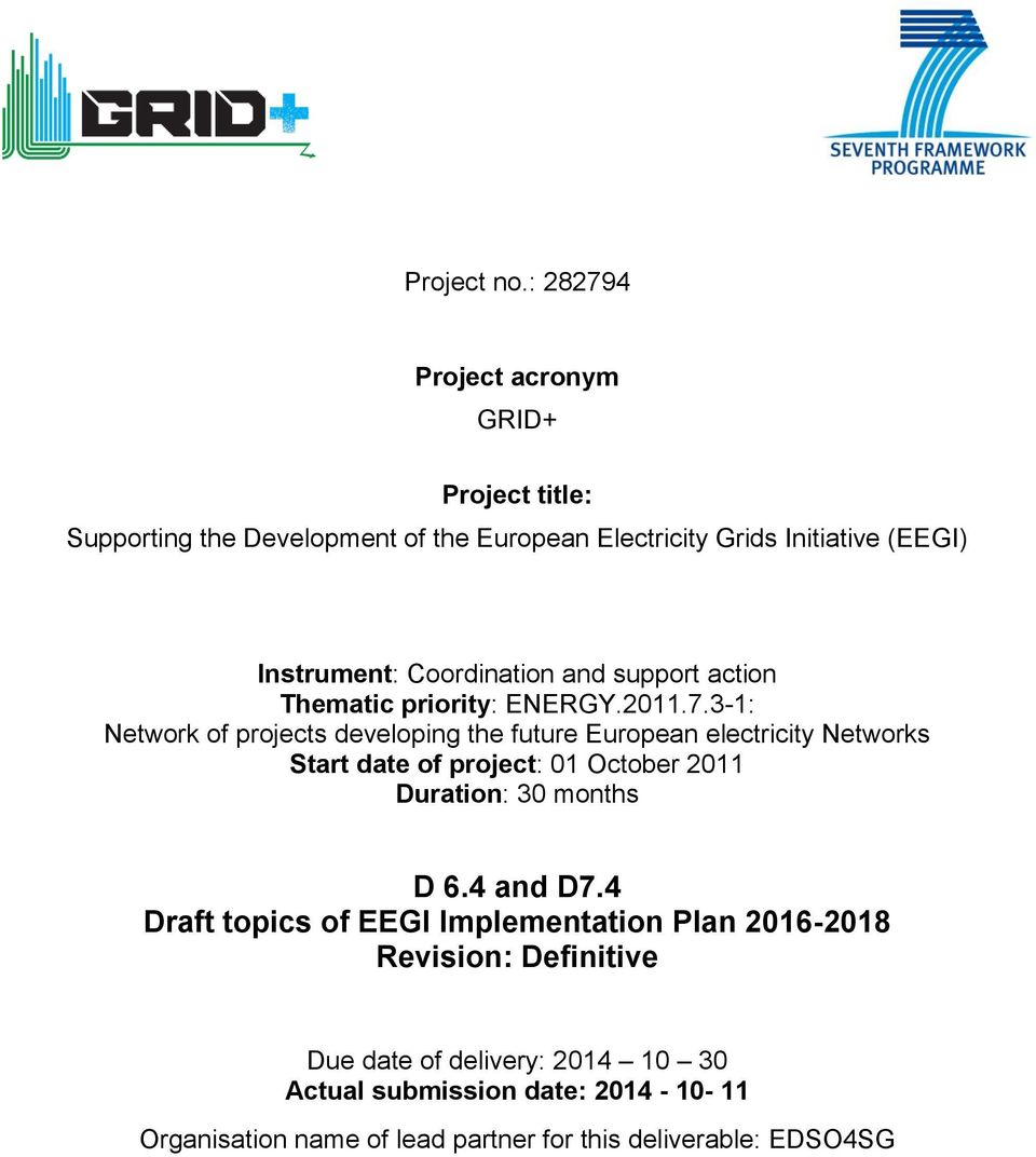 Coordination and support action Thematic priority: ENERGY.2011.7.