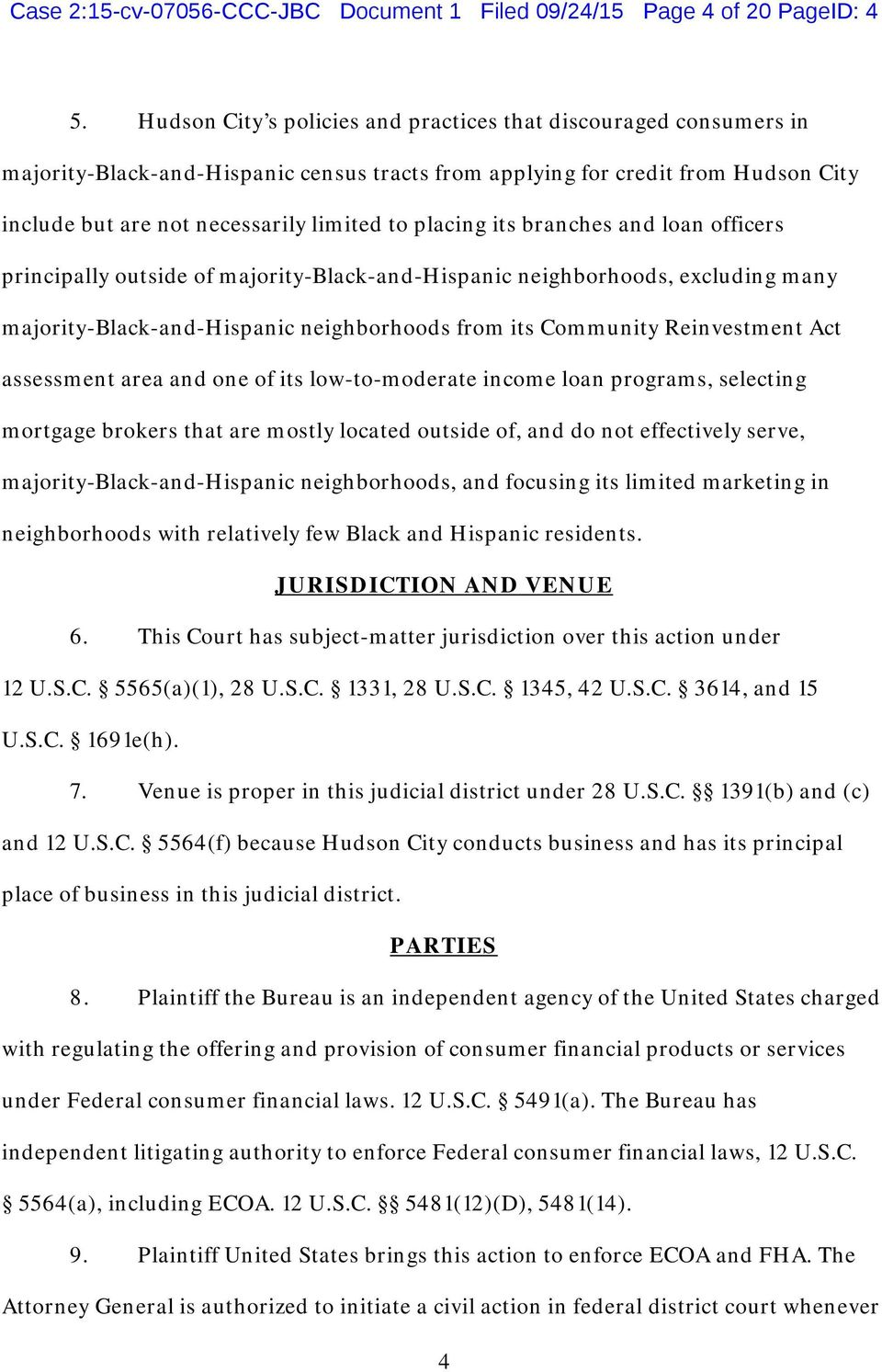 placing its branches and loan officers principally outside of majority-black-and-hispanic neighborhoods, excluding many majority-black-and-hispanic neighborhoods from its Community Reinvestment Act