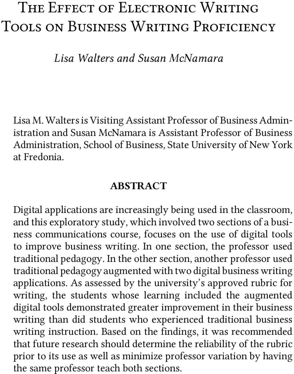 ABSTRACT Digital applications are increasingly being used in the classroom, and this exploratory study, which involved two sections of a business communications course, focuses on the use of digital