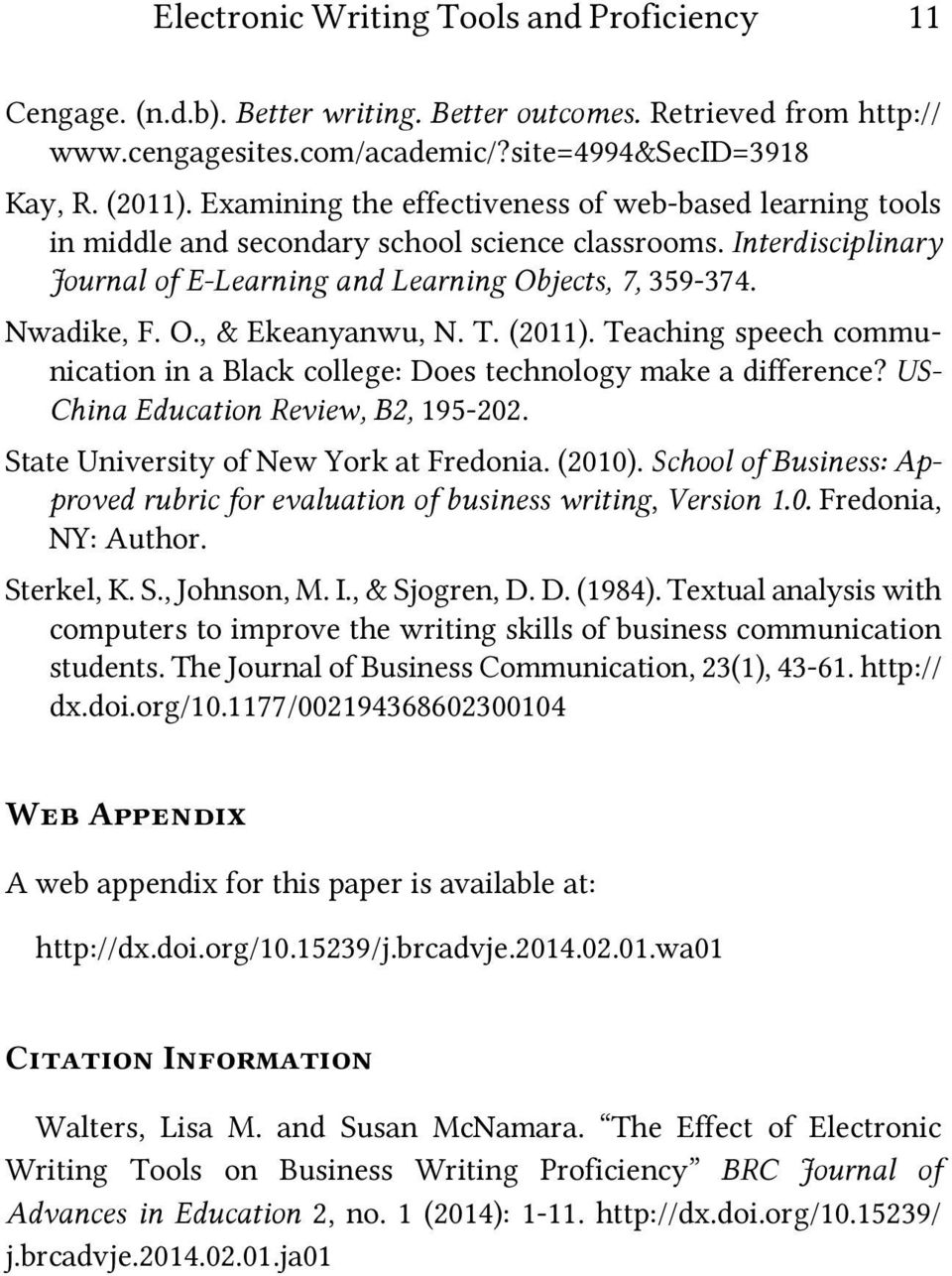 T. (2011). Teaching speech communication in a Black college: Does technology make a difference? US- China Education Review, B2, 195-202. State University of New York at Fredonia. (2010).