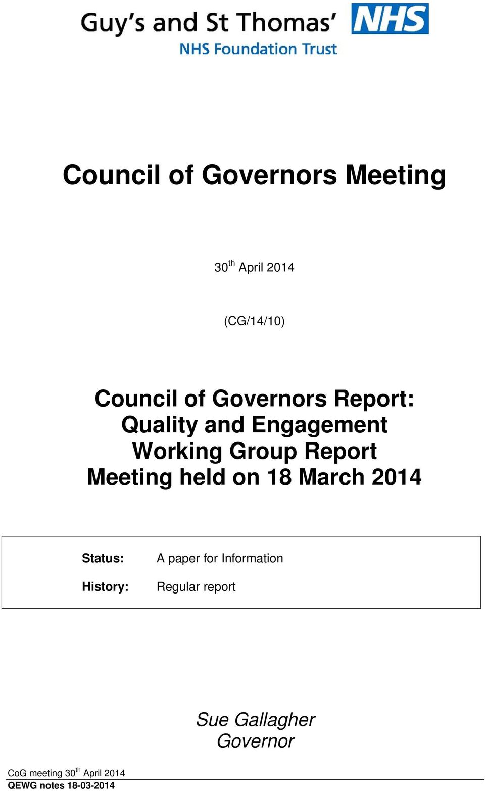 Meeting held on 18 March 2014 Status: History: A paper for