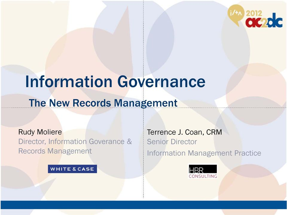 Goverance & Records Management Terrence J.