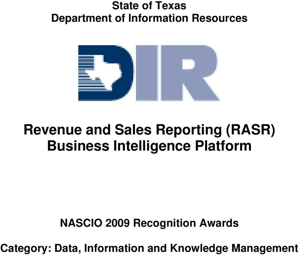 Intelligence Platform NASCIO 2009 Recognition