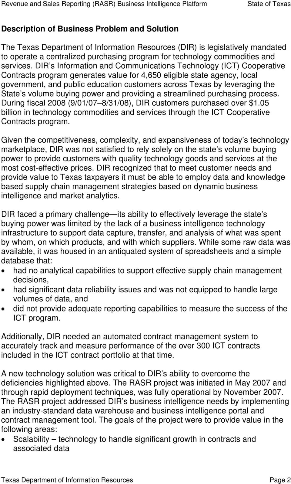 DIR s Information and Communications Technology (ICT) Cooperative Contracts program generates value for 4,650 eligible state agency, local government, and public education customers across Texas by