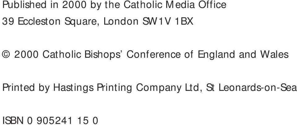 Bishops Conference of England and Wales Printed by