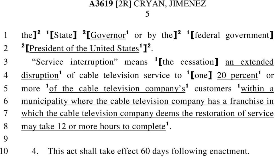 cable television company s customers within a municipality where the cable television company has a franchise in which the cable
