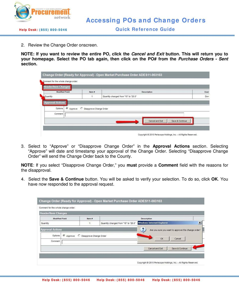 Selecting Approve will date and timestamp your approval of the Change Order. Selecting Disapprove Change Order will send the Change Order back to the County.