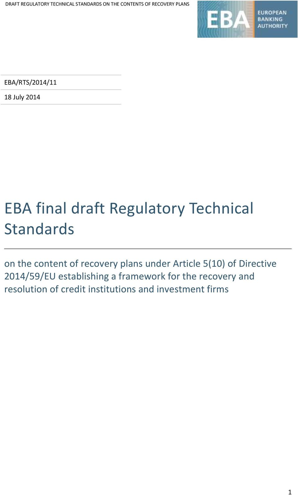 Article 5(10) of Directive 2014/59/EU establishing a framework