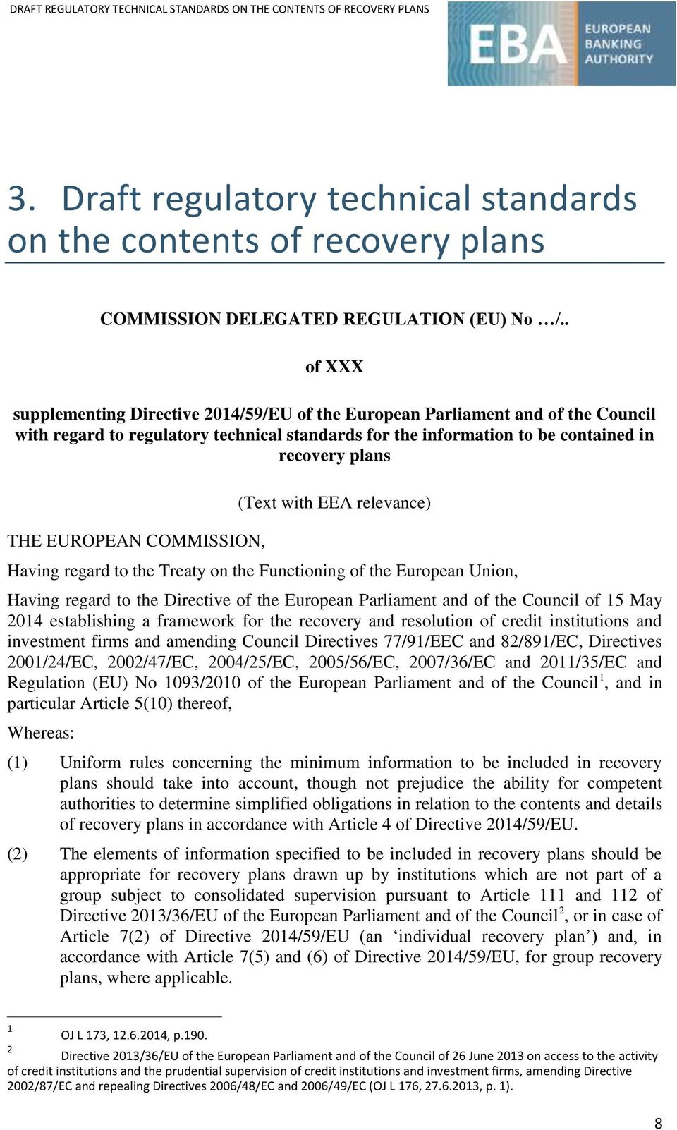 EUROPEAN COMMISSION, (Text with EEA relevance) Having regard to the Treaty on the Functioning of the European Union, Having regard to the Directive of the European Parliament and of the Council of 15