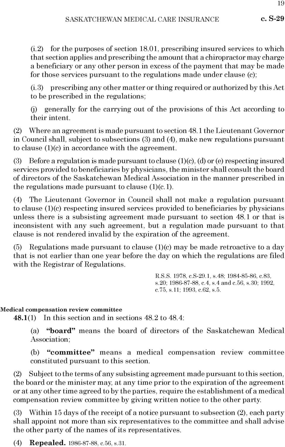 for those services pursuant to the regulations made under clause (c); (i.