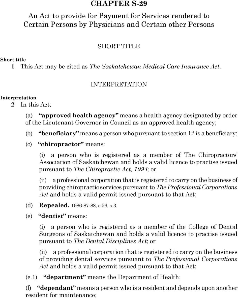 Medical Care Insurance Act.