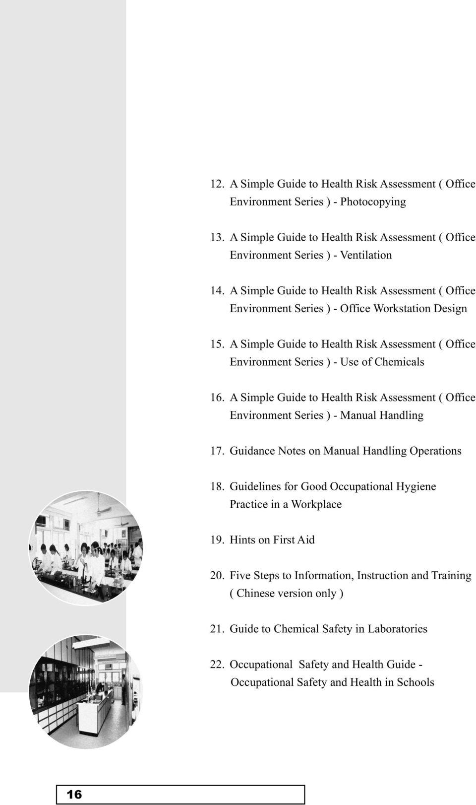 A Simple Guide to Health Risk Assessment ( Office Environment Series ) - Manual Handling 17. Guidance Notes on Manual Handling Operations 18.