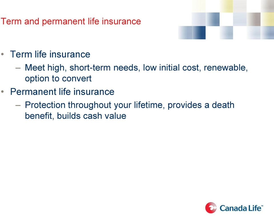 option to convert Permanent life insurance Protection