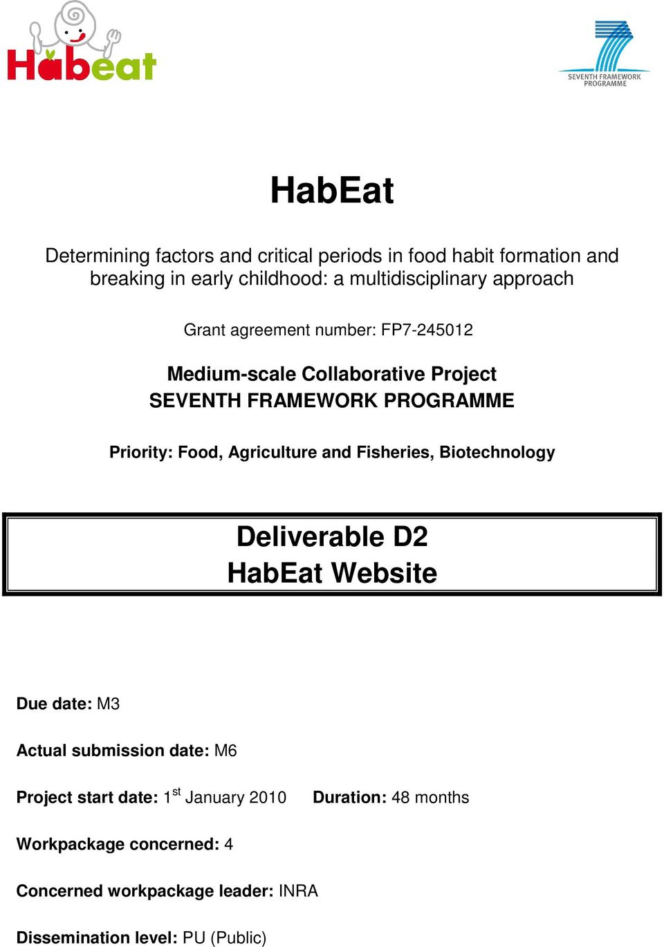 Agriculture and Fisheries, Biotechnology Deliverable D2 HabEat Website Due date: M3 Actual submission date: M6 Project start date:
