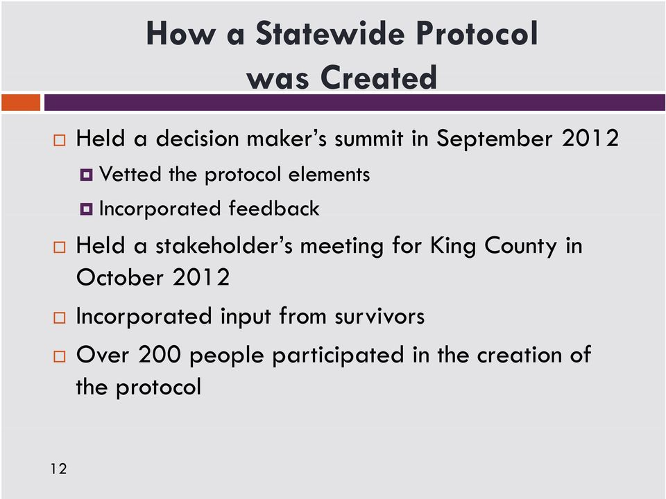 stakeholder s meeting for King County in October 2012 Incorporated input