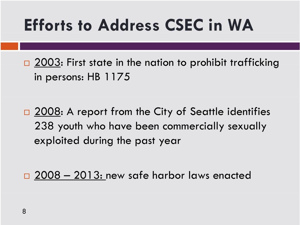 City of Seattle identifies 238 youth who have been commercially