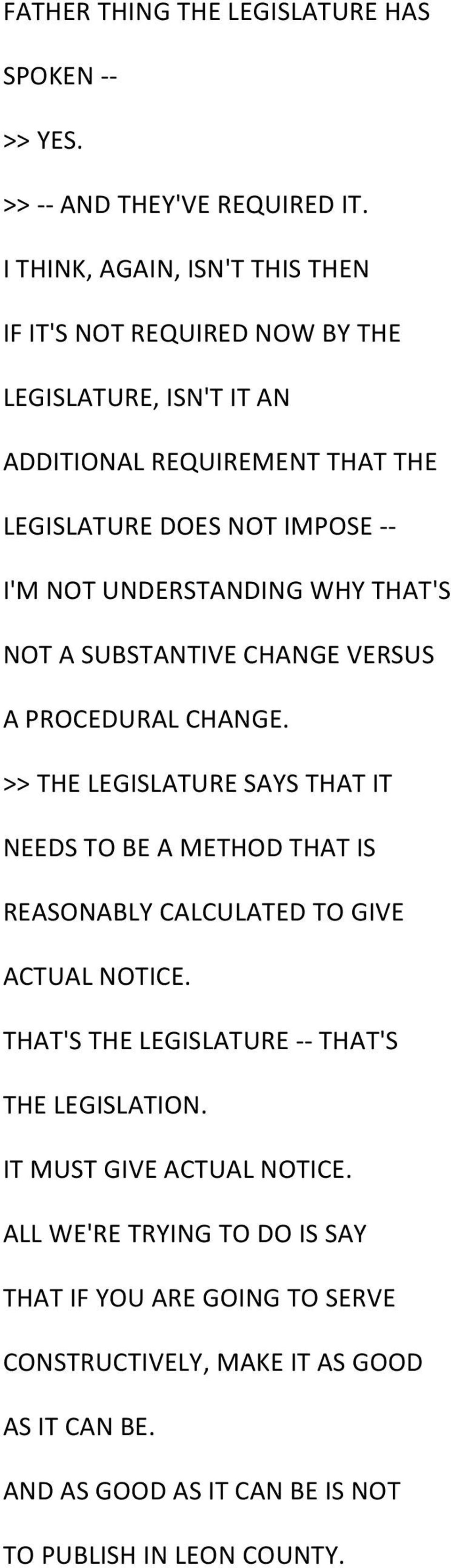 UNDERSTANDING WHY THAT'S NOT A SUBSTANTIVE CHANGE VERSUS A PROCEDURAL CHANGE.