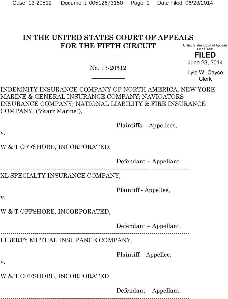 Plaintiffs Appellees, W & T OFFSHORE, INCORPORATED, Defendant Appellant.