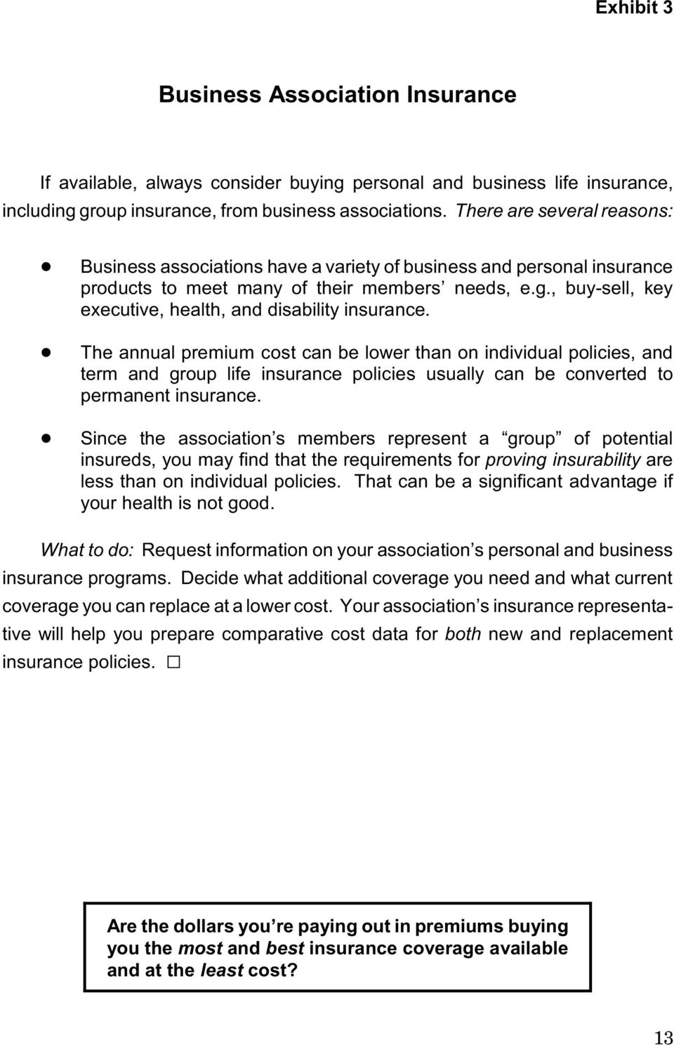 , buy-sell, key executive, health, and disability insurance.