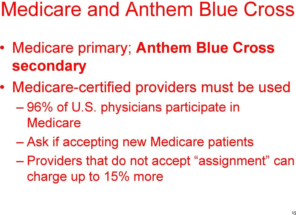 physicians participate in Medicare Ask if accepting new Medicare