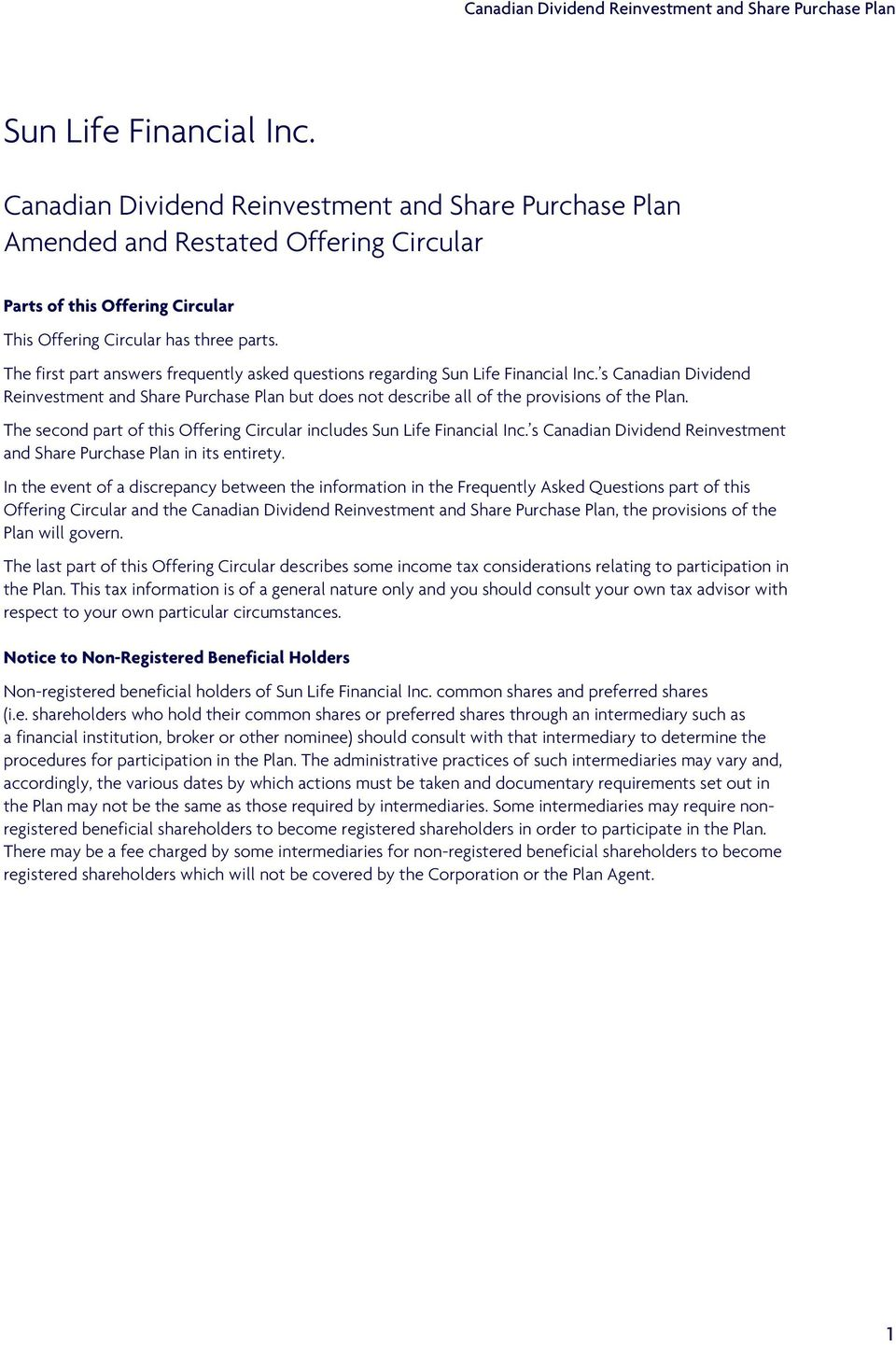The second part of this Offering Circular includes Sun Life Financial Inc. s Canadian Dividend Reinvestment and Share Purchase Plan in its entirety.