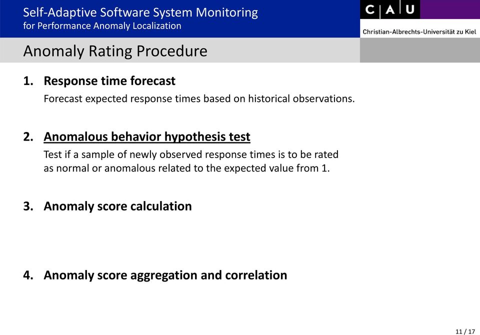 2. Anomalous behavior hypothesis test Test if a sample of newly observed response times is