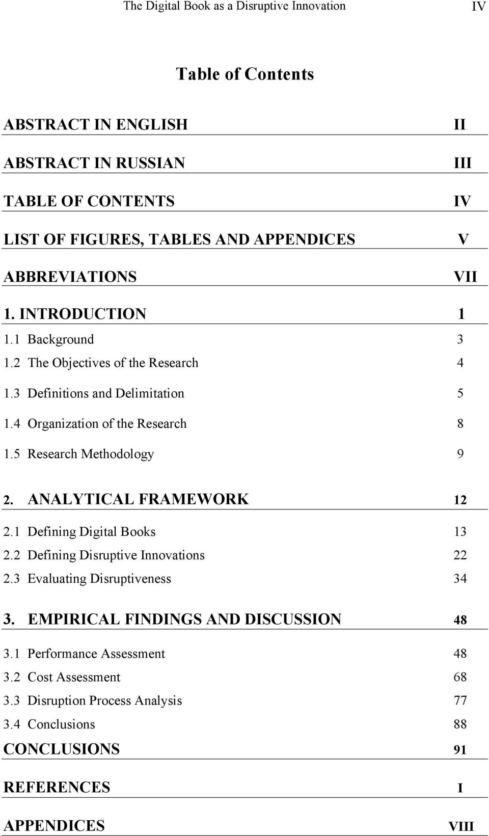 4 Organization of the Research 8 1.5 Research Methodology 9 2. ANALYTICAL FRAMEWORK 12 2.1 Defining Digital Books 13 2.2 Defining Disruptive Innovations 22 2.