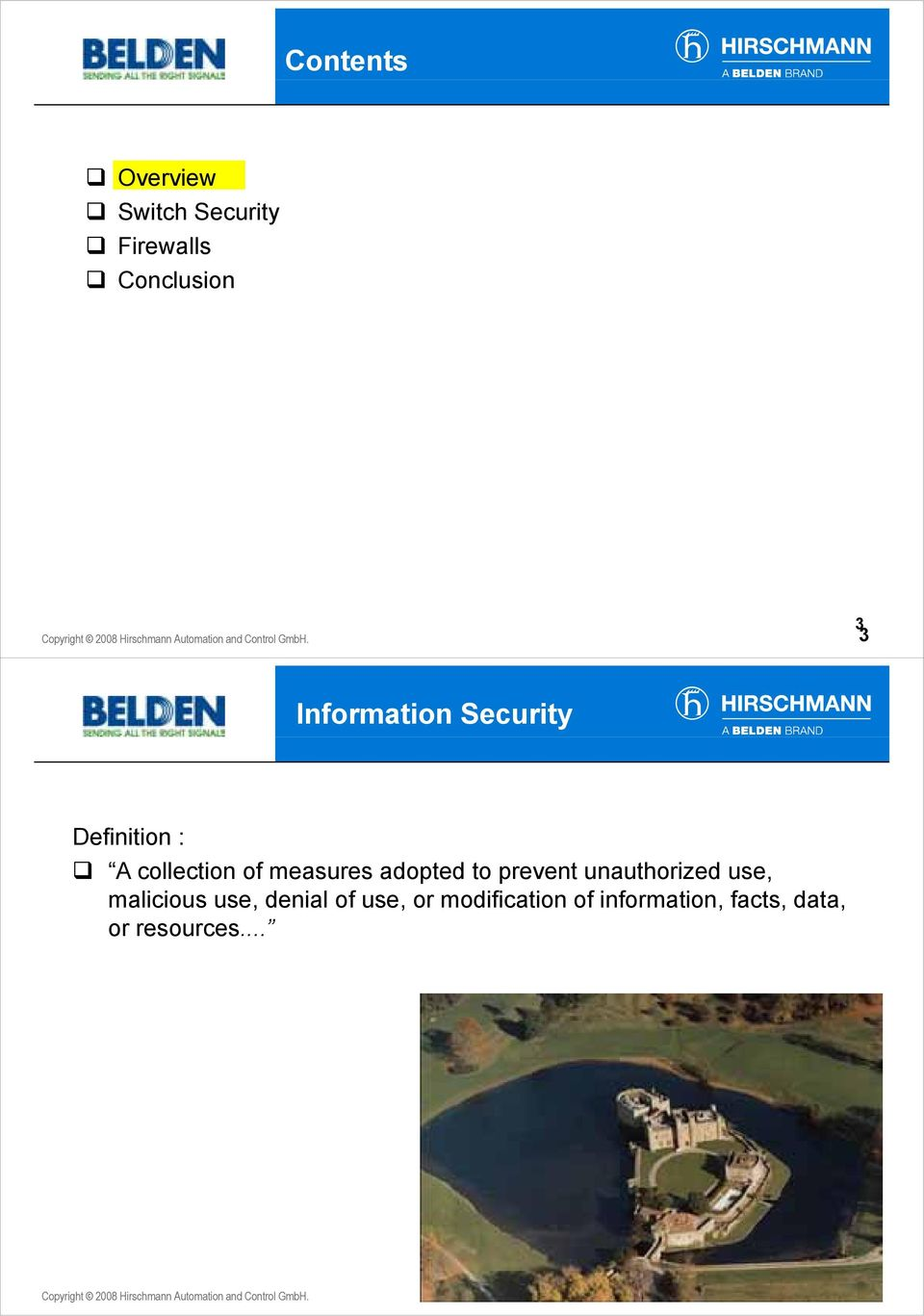 Information Security Definition : A collection of measures adopted to prevent unauthorized use,