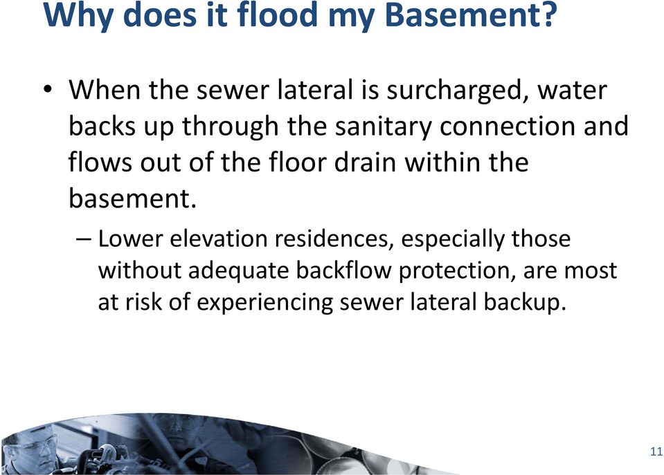 connection and flows out of the floor drain within the basement.