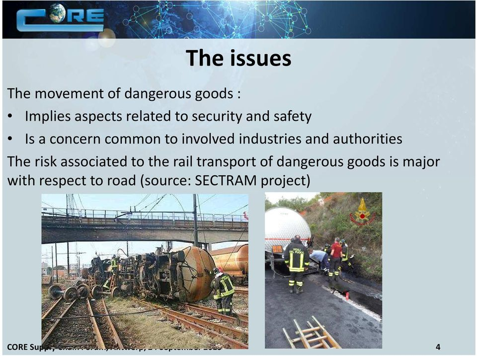 associated to the rail transport of dangerous goods is major with respect to