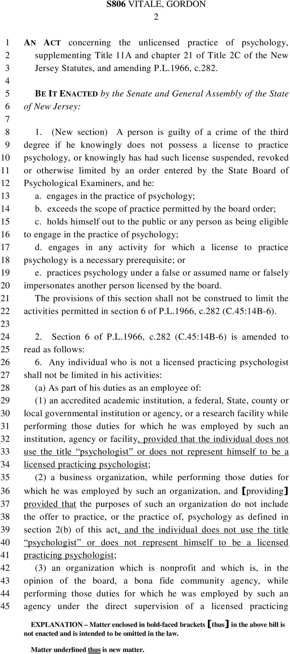 (New section) A person is guilty of a crime of the third degree if he knowingly does not possess a license to practice psychology, or knowingly has had such license suspended, revoked or otherwise