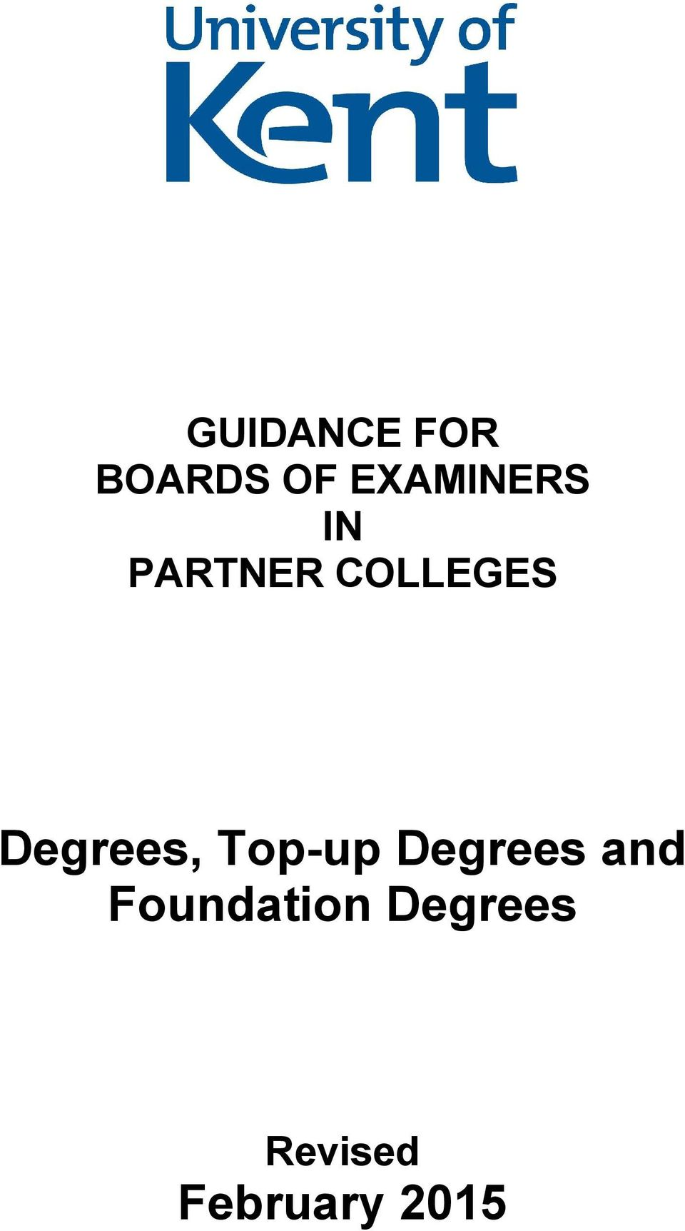 Degrees, Top-up Degrees and