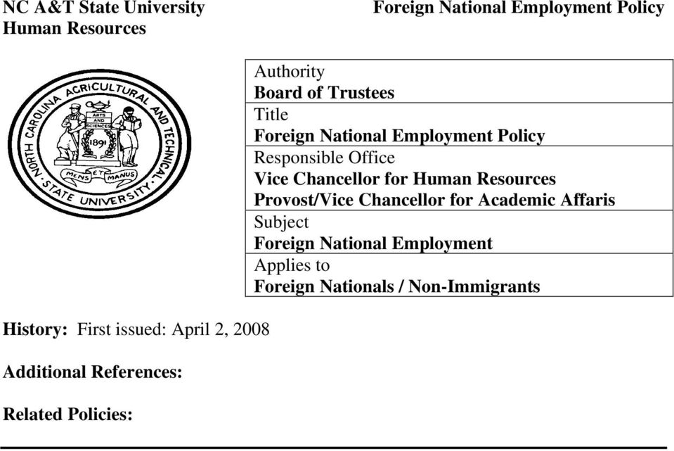 National Employment Policy Responsible Office Vice Chancellor for Human Resources Provost/Vice
