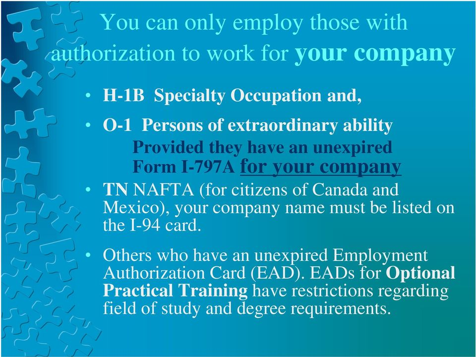 and Mexico), your company name must be listed on the I-94 card.