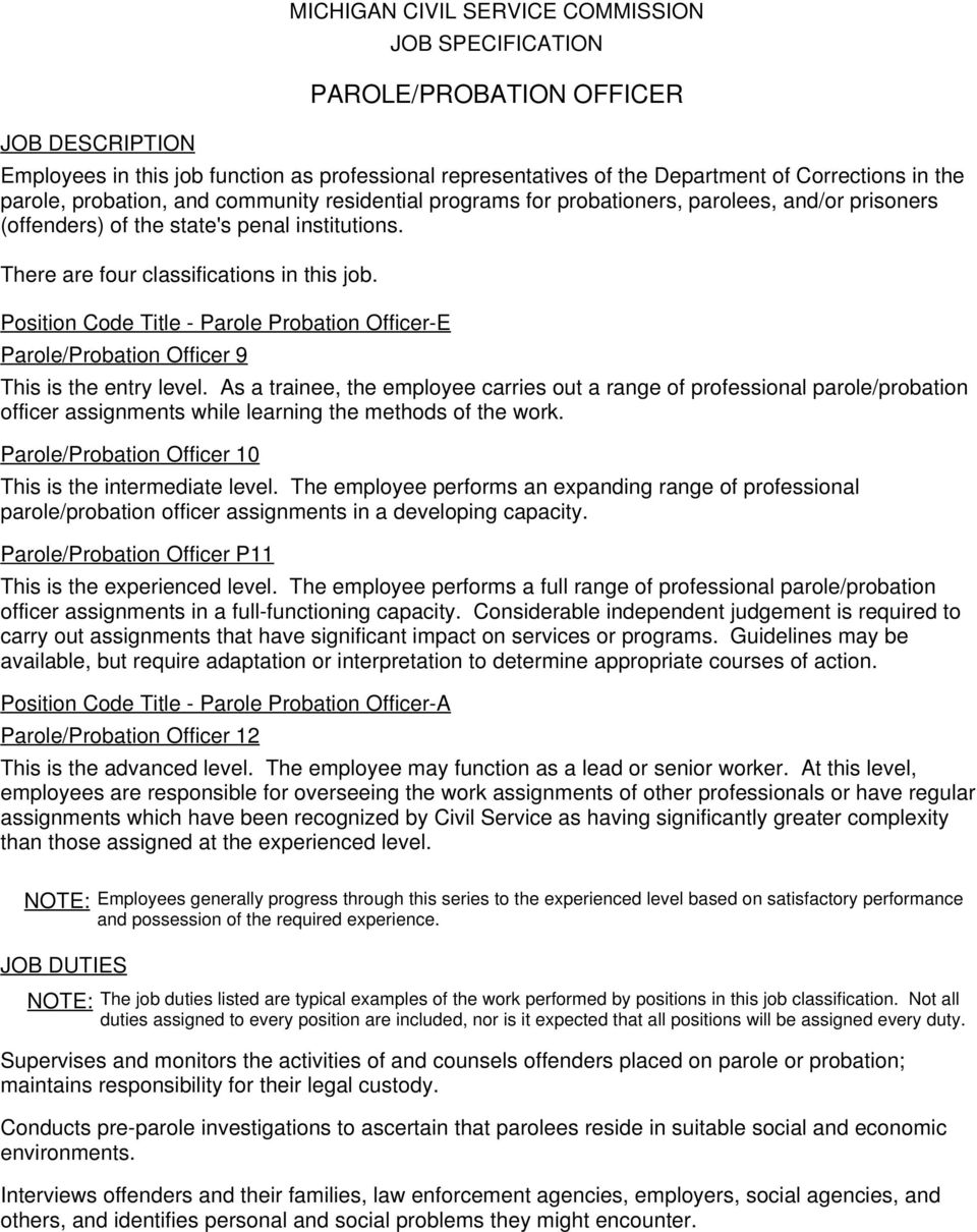Position Code Title - Parole Probation Officer-E This is the entry level.